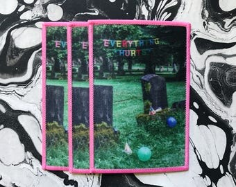 Everything Hurts - Photo Patch