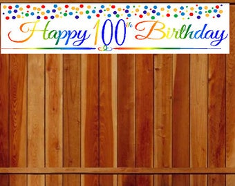 Item#100RPB Happy 100th Birthday Rainbow Wall Decoration Indoor / OutDoor Party Banner  (10 x 50inches)