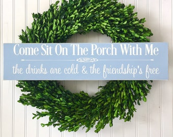 Porch Sign - Come Sit On The Porch With Me - Porch Sign - Back Porch Friends - Back Porch Decor - Porch Decor - Back Porch Sign - Customize