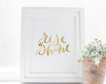 Rise and Shine Print, Cubicle Art Print, Gold Print, Typography Wall Art Print, Rise & Shine, Bathroom Decor Wall Decor Digital Downloadable