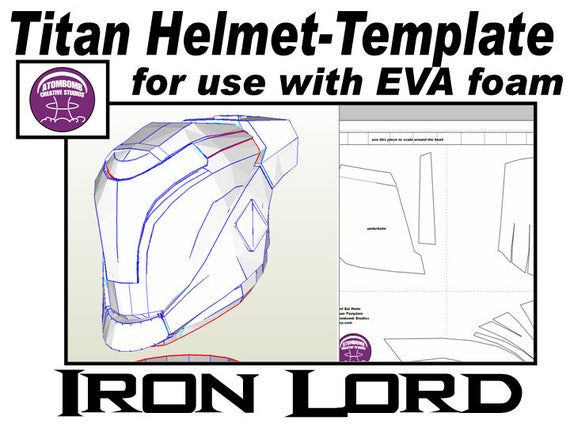helmet titan 39 iron lord 39 template for eva foam helmet. Black Bedroom Furniture Sets. Home Design Ideas