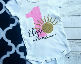 You are my sunshine Birthday Girl Bodysuit or Shirt, First Birthday Shirt with Sun, First Birthday Outfit