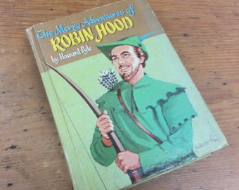 The Merry Adventures of Robin Hood by Howard Pyle Whitman Publishing 1955