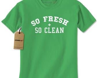 So Fresh And So Clean Mens T-shirt