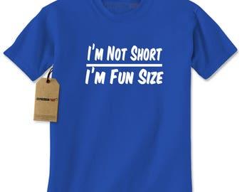 I'm Not Short I'm Fun Size Mens T-shirt