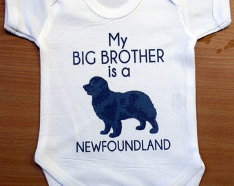 My Big Brother is a NEWFOUNDLAND Dog Vest / Body Suit / Play Suit - Funny Dog Baby Gift