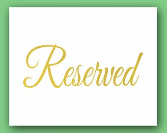 Reserved Sign, Table reservation, Gold wedding Sign, Wedding reserved sign, Wedding reception sign, signs for wedding