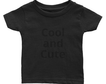 Infant Tee Cool and Cute