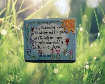 Handmade Teacher Stepping Stone - custom teacher gift - garden stepping stone - memorial - garden teacher gift - hand painted gift for her