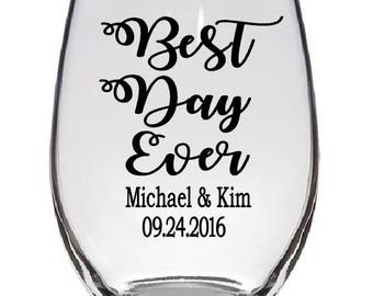 Best Day Ever Wine Glass Decal- DECAL ONLY