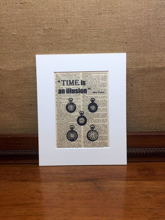 Time Is An Illusion   Albert Einstein Quote   Motivational Quote   Vintage Style Print   Dictionary Print   Antique Pocket Watch Print