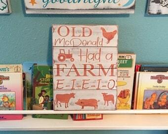 Nursery Farm Sign • Old McDonald Had a farm • Rustic Nursery Room • Baby Shower Gift • Farmhouse Decor • Farm wood sign • Nursery Rhyme Sign