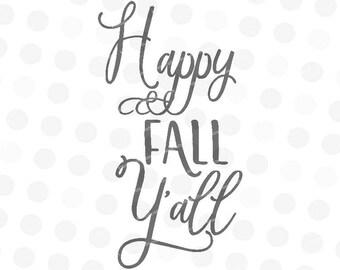 Fall Svg - Happy Fall Yall - Svg Fall - Sign Svg - Curly Font Svg - Script Font Svg - Autumn Svg - Thanksgiving Svg
