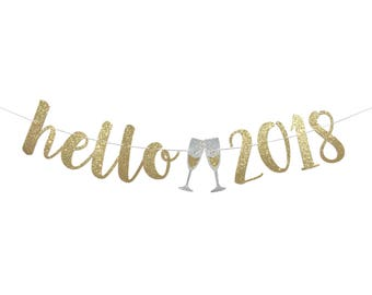 New Years Eve Decoration | Happy New Year Banner | Hello 2018 Banner | New Years Eve Party 2018 | Gold Silver New Years Eve Decor  2018