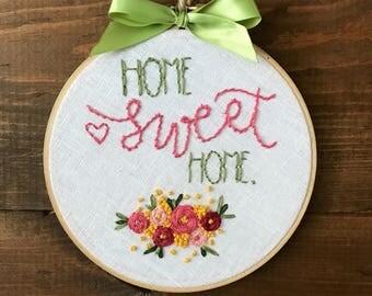 "Embroidery Hoop: ""Home Sweet Home"""