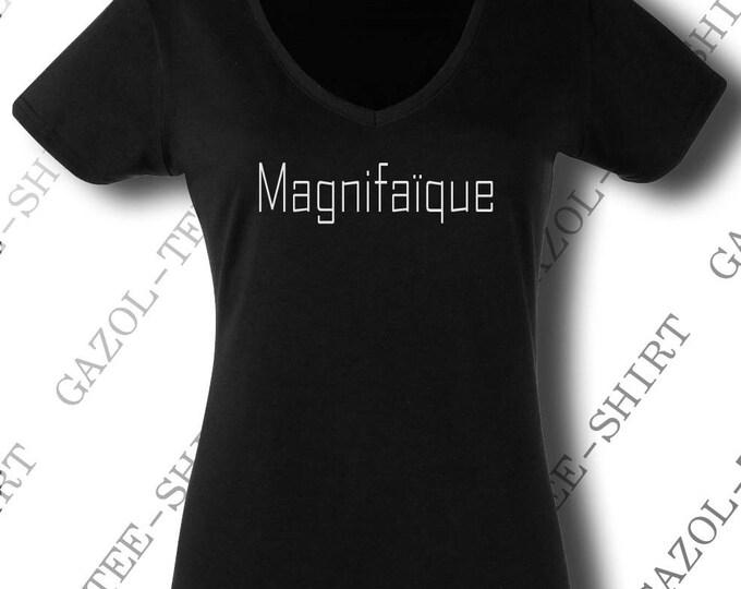 "Tee-shirt humour femme ""Magnifaïque"""
