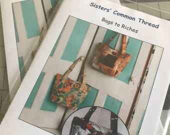 Bags to Riches - by Sisters' Common Thread