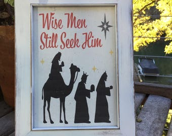 Wise Men still seek him,Framed Canvas Print,Christmas Decor,Religious print,Farmhouse Christmas,Holiday Mantle art,Baby Jesus,vintage decor
