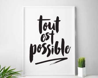 Tout Est Possible, French Decor, French Sayings, French Print, Popular French Quote, French Quotes, Everything Is Possible, French Wall Art