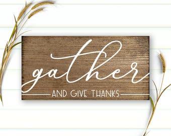 Gather Wood Sign - Thanksgiving Decor - Gather Sign - Gather Decor - Fall Decor - Harvest - Thanksgiving - Autumn Decor - Farmhouse - 3.5x7