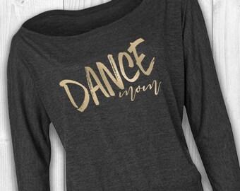 Dance Mom - Parent Supporter Shirt