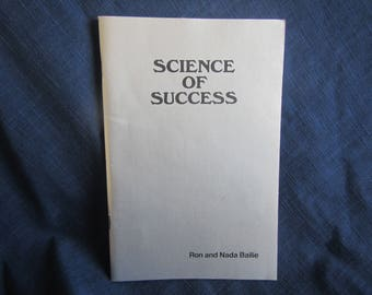 1981 ** Science of Success ** Ron and Nada Bailie ** sj