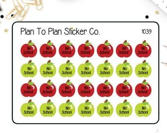 1039~~No School Tracker Planner Stickers.