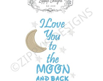I Love You to the Moon and Back Machine Embroidery Design in 9 formats. *INSTANT DOWNLOAD*