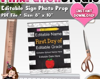 """Editable First Day of School Chalkboard Sign PDF File Instant Download Size 8"""" x 10"""" Sign Photo Prop Print Keepsake Memory Board"""
