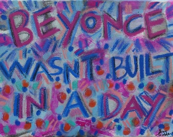 Beyonce I Quote Painting