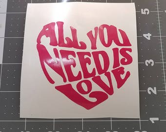 All you need is love Heart decal for tumbler, vinyl decal for yeti, vinyl decal car, vinyl decal custom, vinyl decal wall