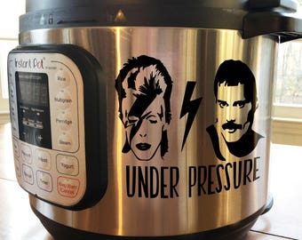 Under Pressure Instant Pot Decal - Pressure Cooker Decal