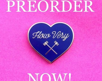 PREORDER Heathers How Very Hard Enamel Pin Veronica Sawyer Chandler 1989 80s Big Fun Winona Ryder Christian Slater Mean Girls Film Flair