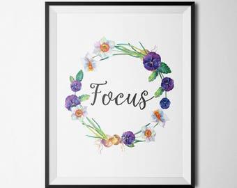 Focus Motivational Quote Floral Print Quote Print Positive Art Print Gold Floral Decor Inspirational Art Printable Wall Art
