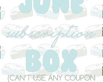 June Subscription Box