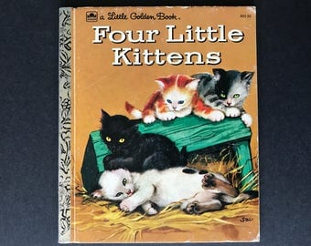 Four Little Kittens by Kathleen N. Daly Pictures by Adriana Mazza Saviozzi Little Golden Book