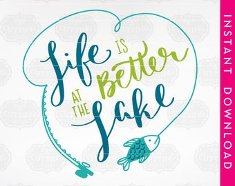 lake life svg, clip art commercial use, life is better at the lake svg, lake svg, lake svg designs, fishing svg, camping svg, lake house svg