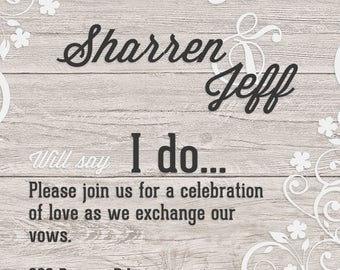 Wedding Invitations - Digital or printed, you choose!