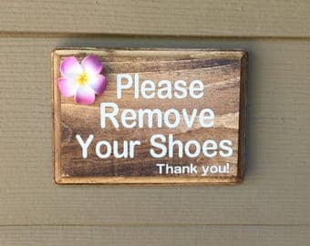 Please Remove Your Shoes , Remove Shoes, Remove Shoes Sign, No Shoes Sign, Remvoe Your Shoes Please, Remove Your Shoe Door Sign