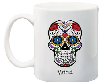 Sugar Skull Mug, Skull Coffee Mug, Sugar Skull Cup, Day of the Dead, Mexican Folk Art, Halloween Mug, Dia De Los Muertos, Personalized Mug
