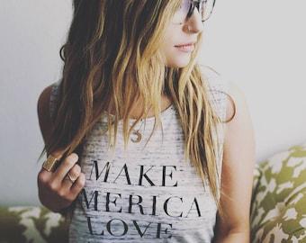 Make America Love Again . White Marble tank