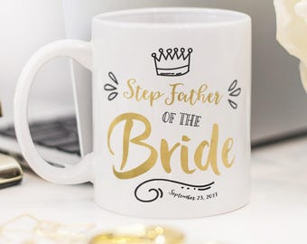 Step Father of the Bride mug, customized Step Father of the Bride gift