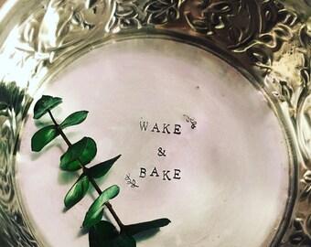 Wake & Bake - Hand Stamped Vintage Dish