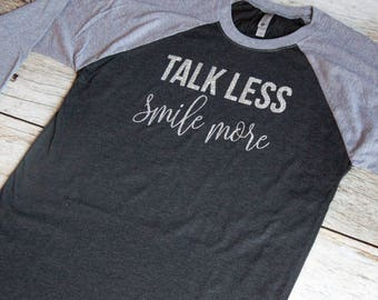 Talk less smile more|Hamilton shirt|Alexander Hamilton shirt|Aaron Burr Sir|Musical shirt