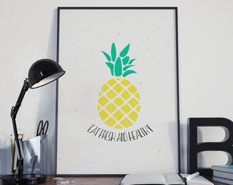 Pineapple, Eat fresh and healthy, illustration and typography poster.