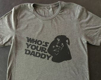 WHO'S YOUR DADDY?