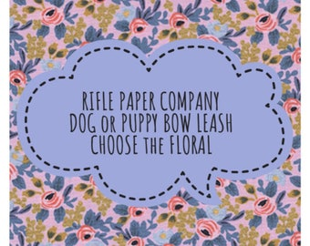 RIFLE PAPER CO. Floral & Bow or Bare Dog-Puppy Leash