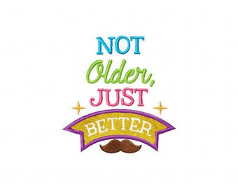 Not older just better moustache embroidery design