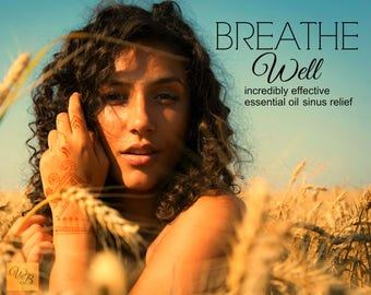 BREATHE WELL essential oil blend | Congestion relief | Cold & Sinus Relief | Non-Toxic Cold relief