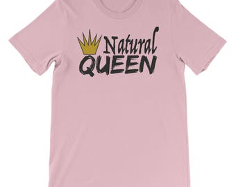 Natural Queen Natural Princess Celebrate All Beauty Self Love T Shirt